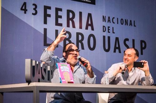 Un país distinto: proponen Alejandro Rosas y Julio Patán en la FNL de la UASLP 2018