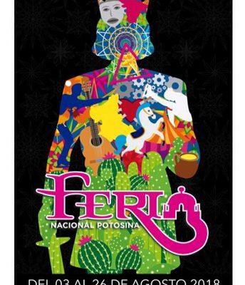 Eligen cartel de la edición 2018, de la Feria Nacional Potosina