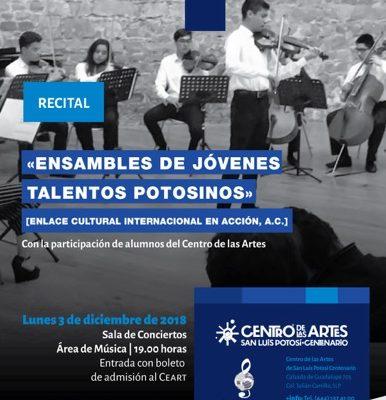 """Invitan a Recital de """"Ensambles de Jóvenes Talentos Potosinos"""" en el CEART"""