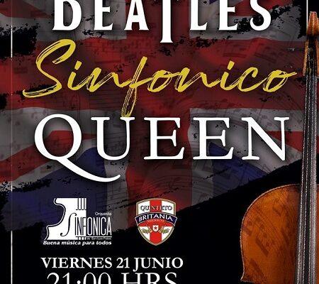 """Invitan a la presentación del """"The Beatles Sinfónico Queen"""" por Quinteto Britania y la OSSLP"""